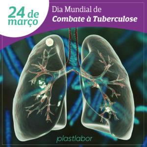 Dia Mundial de Combate a Tuberculose